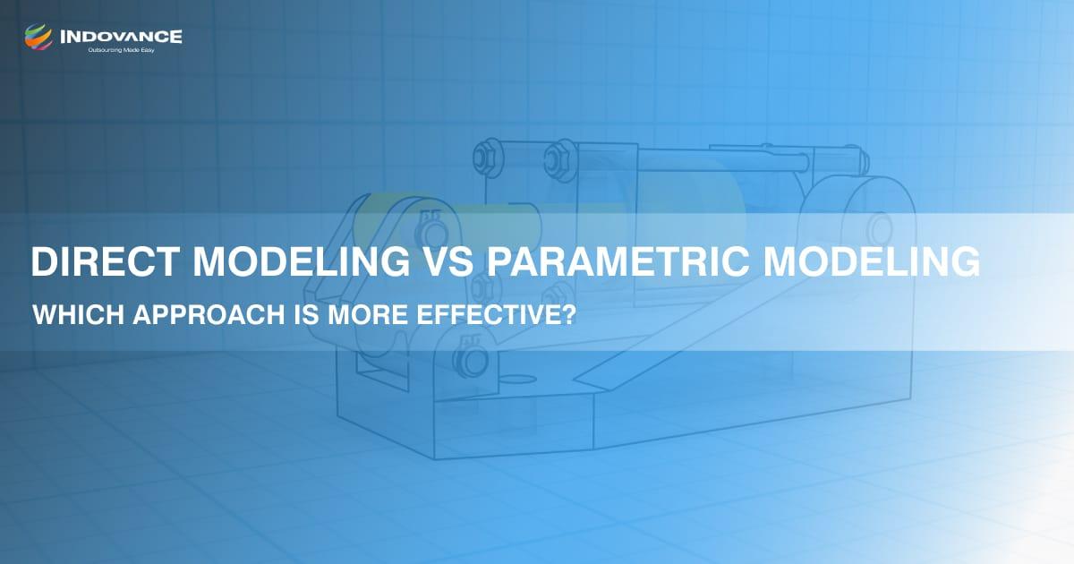 Direct Modeling vs Parametric Modeling