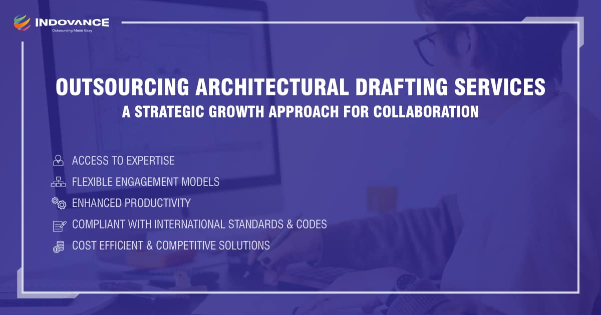 Benefits of Outsourcing Architectural Drafting Services